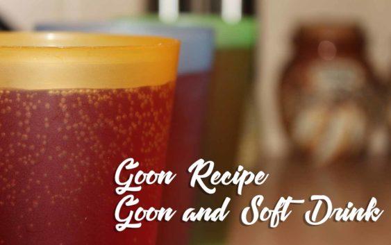 Goon (Box Wine) and Soft Drink (Kirks Pasito) | Goon Recipe