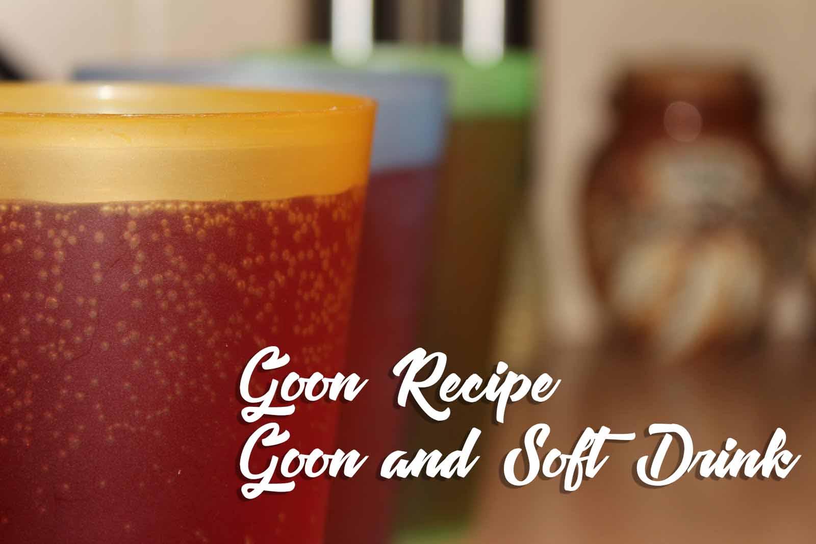 Goon_(Box_Wine)_and_Soft_Drink_(Kirks_Pasito)_Goon_Recipe