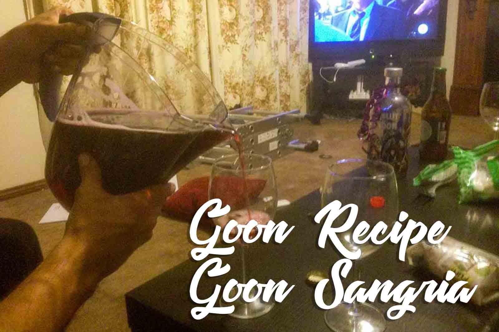 Goon Sangria-ish | Goon Recipe