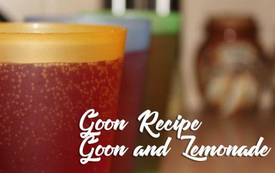 Goon and Lemonade   Goon Recipe