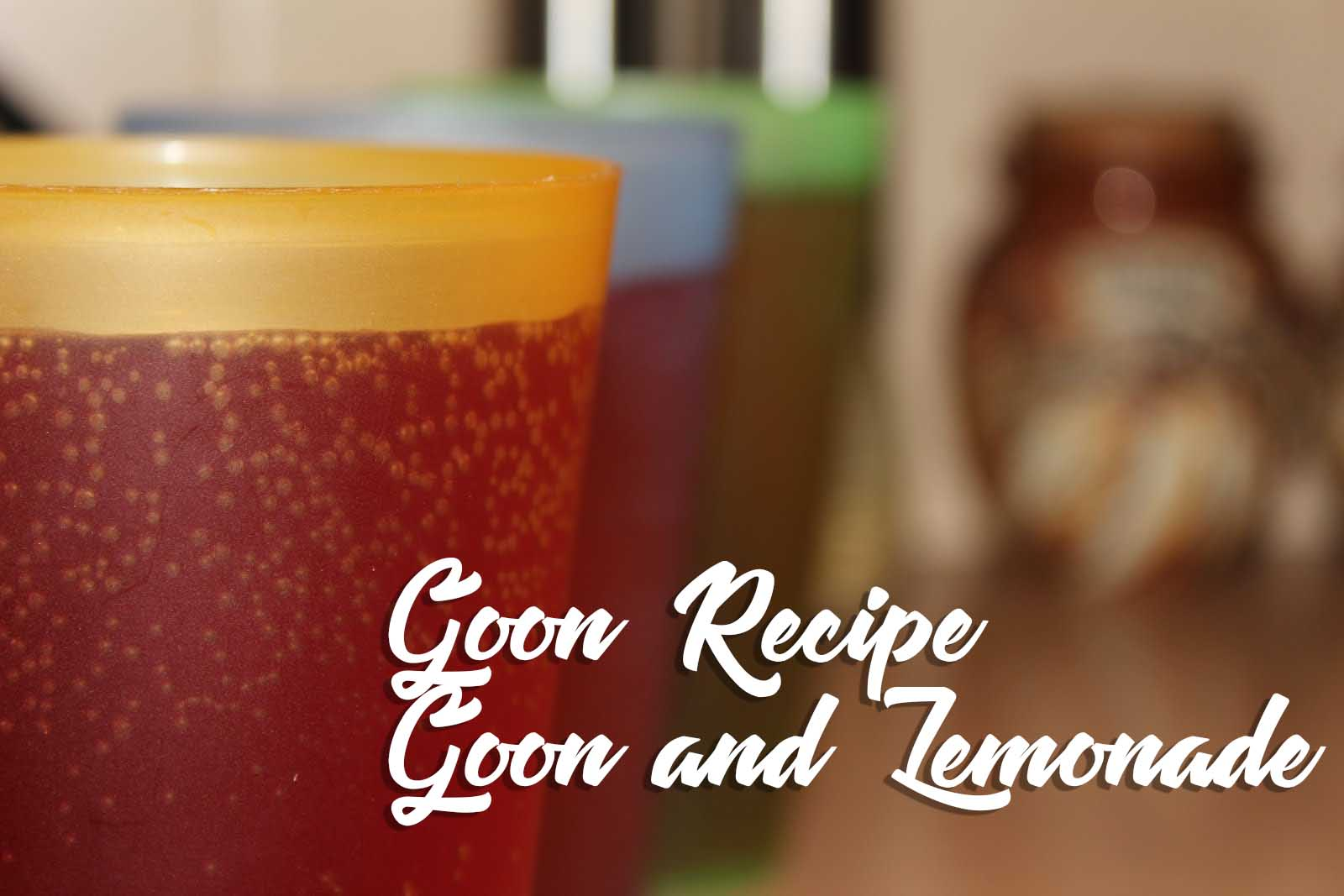 Goon_and_Lemonade_Goon_Recipe