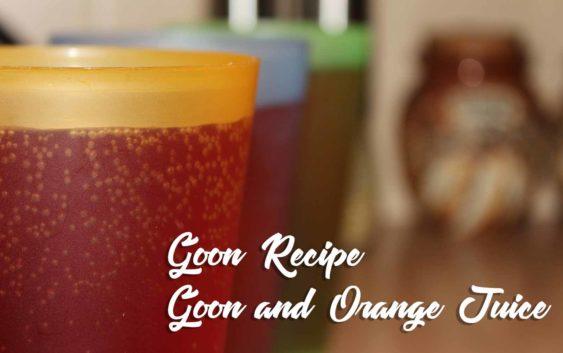 Goon and Orange Juice | Goon Recipe