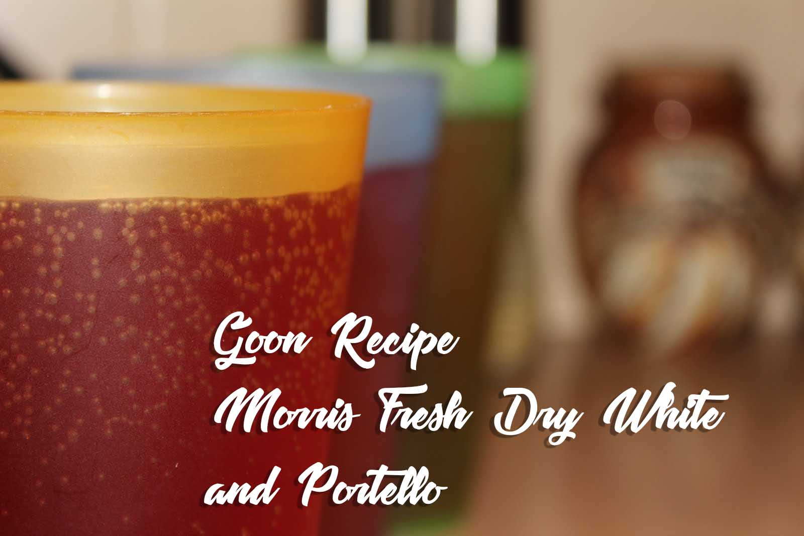Morris_Fresh_Dry_White_and_Portello_Goon_Recipe
