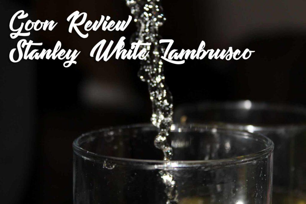 Stanley_White_Lambrusco_Goon_(Box_Wine)_Review