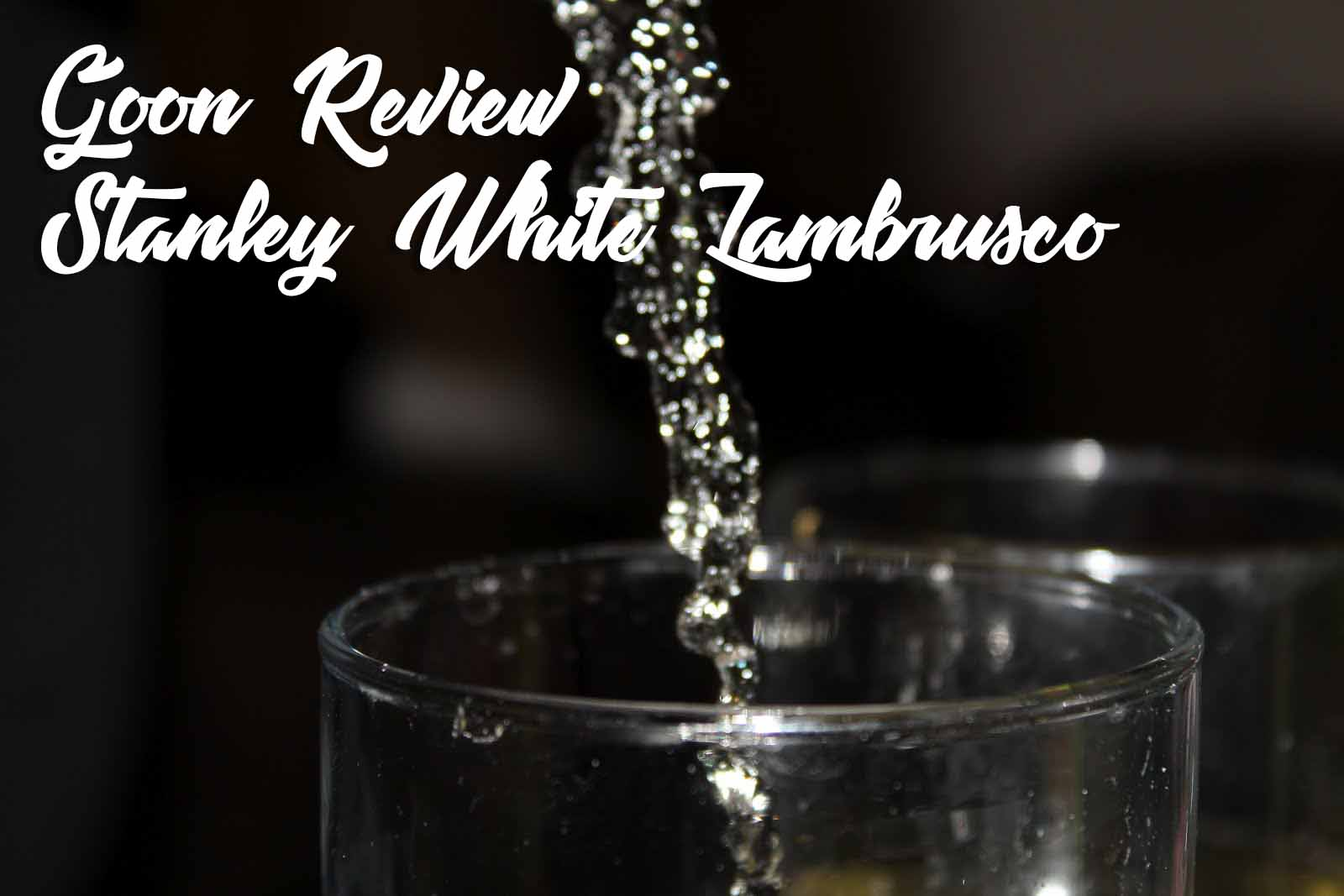 Stanley_White_Lambrusco_Goon_(Box_Wine)_Review