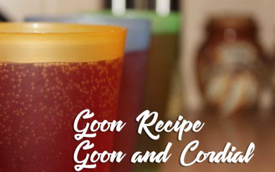 Goon and Cordial | Goon Recipe
