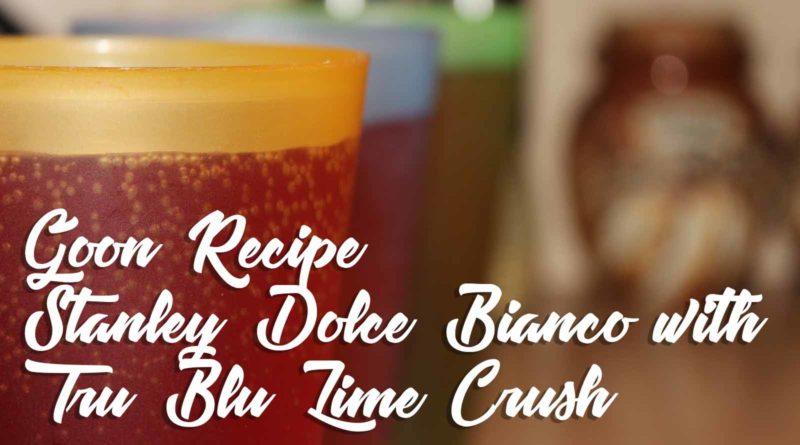 Stanley Dolce-Bianco-with-Tru-Blu-Lime-Crush-Goon-Mixer-Recipe