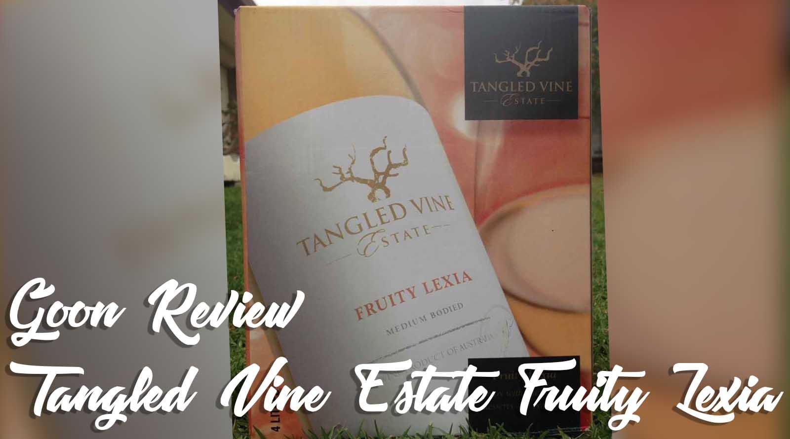 Tangled Vine Estate Fruity Lexia Goon Caskbox Wine Review