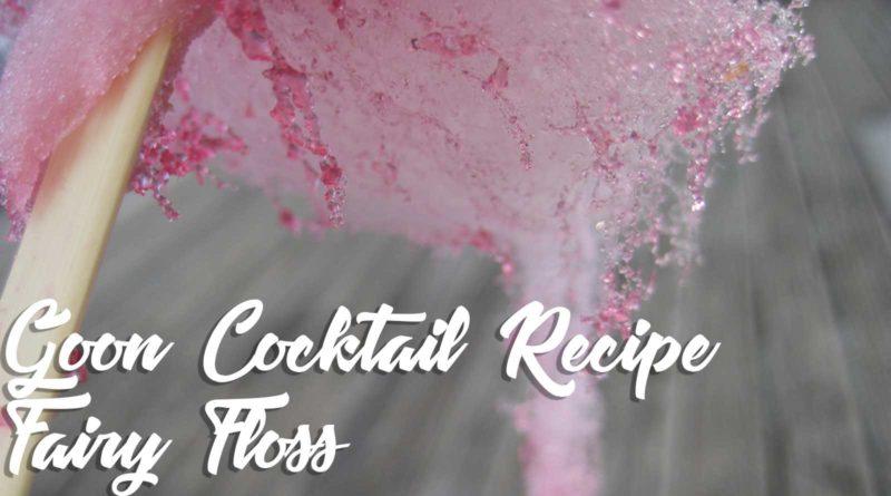 Fairy Floss Goon Cocktail Cask Wine Mixer Recipe