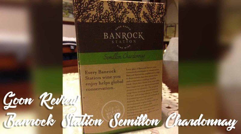 Banrock-Station-Semillon-Chardonnay-Goon-Cask-Box-Wine-Review